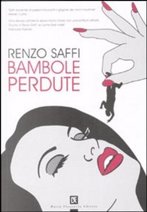 Bambole perdute by Renzo Saffi