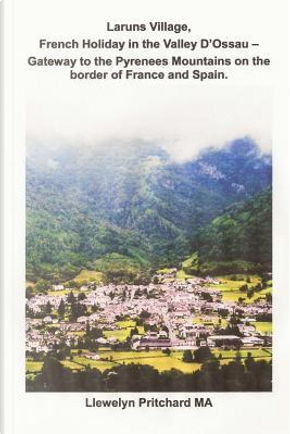 Laruns Village, French Holiday in the Valley D'ossau by Llewelyn Pritchard