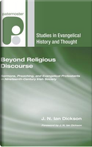 Beyond Religious Discourse by J. N. Dickson