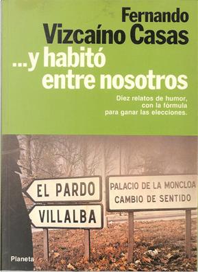 --y habitò entre nosotros by Fernando Vizcaíno Casas