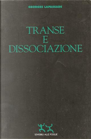 Transe e dissociazione by Georges Lapassade