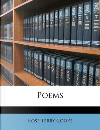 Poems by Rose Terry Cooke