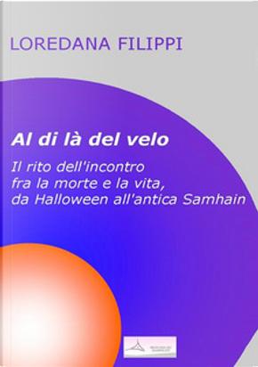 Al di là del velo by Loredana Filippi