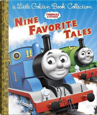 Thomas & Friends Nine Favorite Tales by Golden Books Publishing Company