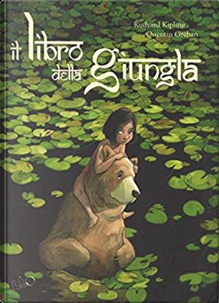 Il libro della giungla by Rudyard Kipling