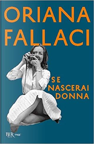 Se nascerai donna by Oriana Fallaci