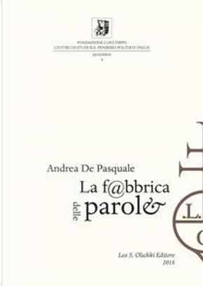 La fabbrica delle parole by Andrea De Pasquale