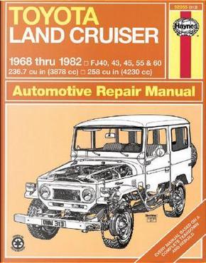 Toyota Land Cruiser, 1968-1982 by John Harold Haynes