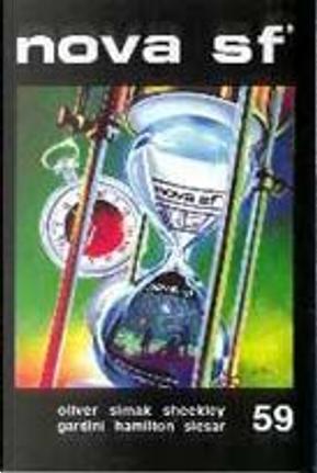 Nova SF* 59 - II serie by Arun Mande, Carlos Gardini, Chad Oliver, Clifford D. Simak, Edmond Hamilton, Henry Slesar, Lella Moruzzi, Norman Stephens, Raul Schenardi, Robert Sheckley, Roger Zelazny, Ugo Malaguti