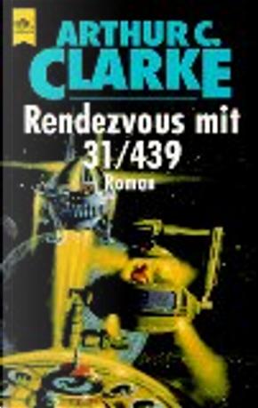 Rendezvous mit 31/439. by Arthur C. Clarke