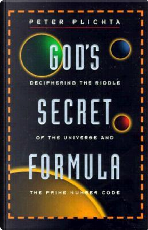 God's Secret Formula by Peter Plichta
