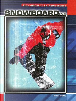 Snowboarding by Bob Woods