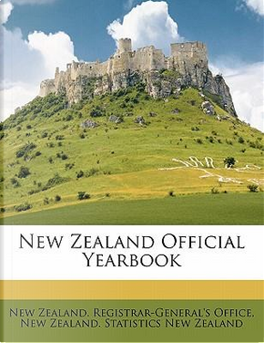 New Zealand Official Yearbook by New Zealand Statistics New Zealand