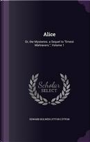 Alice by EDWARD BULWER LYTTON LYTTON