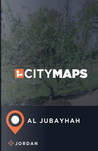 City Maps Al Jubayhah Jordan by James Mcfee