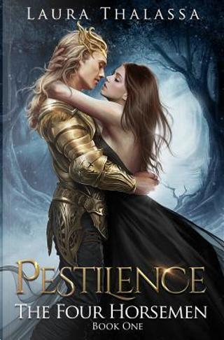 Pestilence by Laura Thalassa