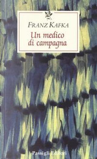 Un medico di campagna by Franz Kafka