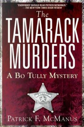The Tamarack Murders by Patrick F. McManus