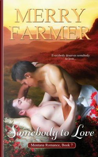 Somebody to Love by Merry Farmer
