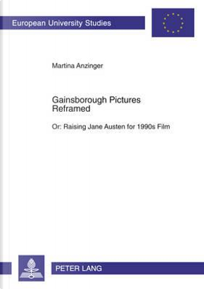 Gainsborough Pictures Reframed by Martina Anzinger