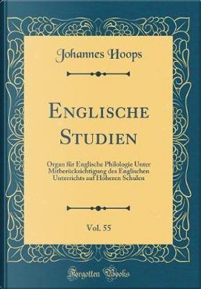 Englische Studien, Vol. 55 by Johannes Hoops