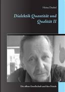 Dialektik Quantität und Qualität II by heinz Duthel