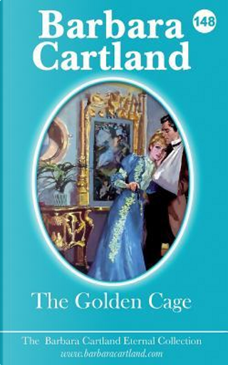 The Golden Cage by Barbara Cartland