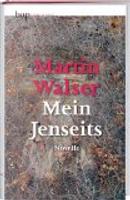 Mein jenseits by Martin Walser