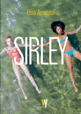Sirley by Elisa Amoruso