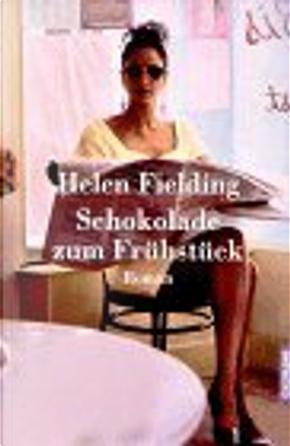 Schokolade zum Frühstück. by Helen Fielding