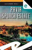 Pavia sporca estate by Alessandro Reali