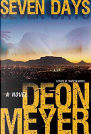 Seven Days by Deon Meyer