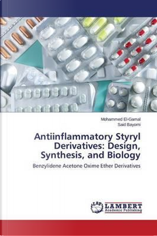 Antiinflammatory Styryl Derivatives by Mohammed El-Gamal