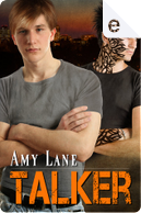 Talker by Amy Lane
