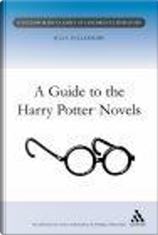 A Guide to the Harry Potter Novels by Julia Eccleshare, J.K. Rowling