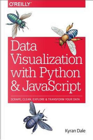 Data Visualization with Python and JavaScript by Kyran Dale