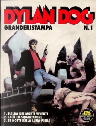 Dylan Dog Granderistampa n. 01 by Angelo Stano, Ernesto Grassani, Giuseppe Montanari, Gustavo Trigo, Tiziano Sclavi