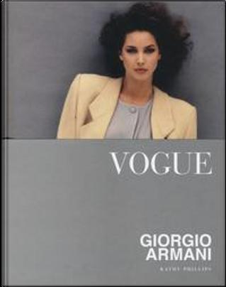 Vogue. Giorgio Armani. Ediz. illustrata by Kathy Phillips