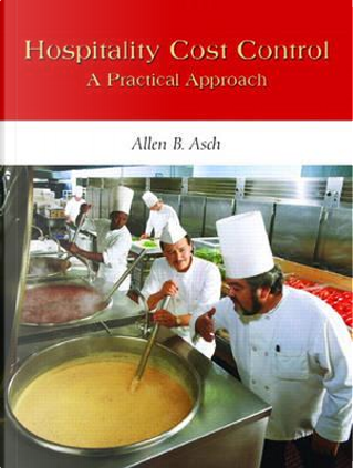 Hospitality Cost Control by Allen B. Asch