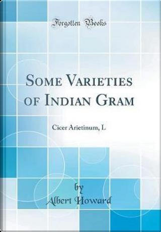 Some Varieties of Indian Gram by Albert Howard