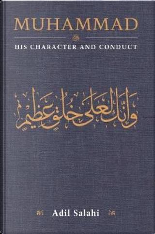 Muhammad by Adil Salahi