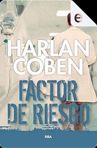 Factor de riesgo by Harlan Coben