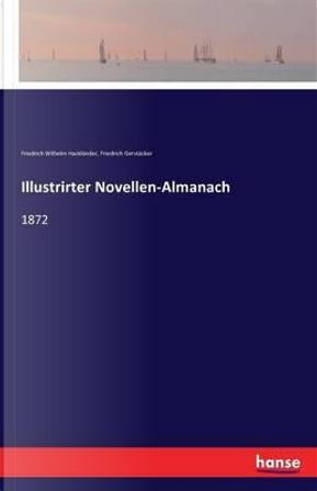 Illustrirter Novellen-Almanach by Friedrich Gerstäcker