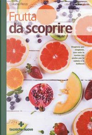 Frutta da scoprire by Claudia Renzi