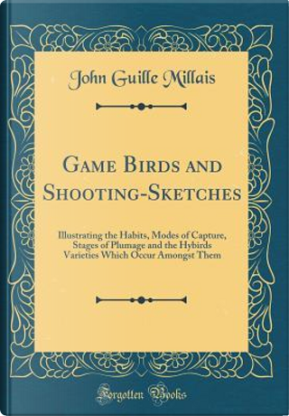 Game Birds and Shooting-Sketches by John Guille Millais
