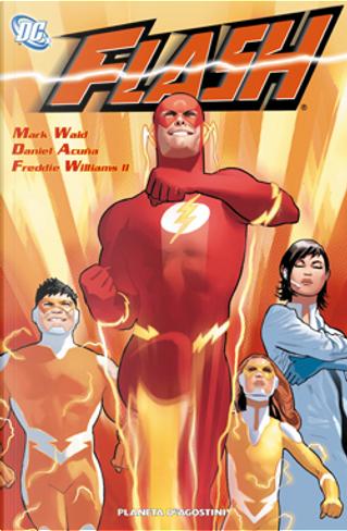 Flash vol. 1 by Daniel Acuña, Doug Braithwaite, Freddie Williams II, John Rogers, Karl Kerschl, Keith Champagne, Koi Turnbull, Mark Waid