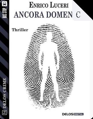 Ancora domenica by Enrico Luceri