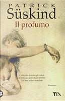 Il Profumo by Patrick Suskind