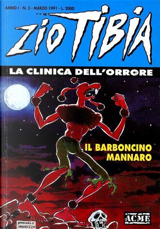 Zio Tibia, la clinica dell'orrore n. 3 by Lillo, Luigi Simeoni, Michelangelo La Neve