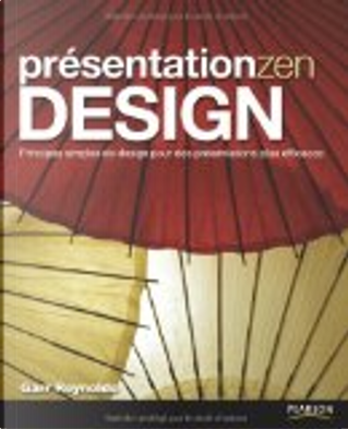 Présentation zen design by Garr Reynolds